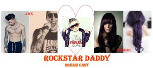 Rockstar Daddy Dream Cast